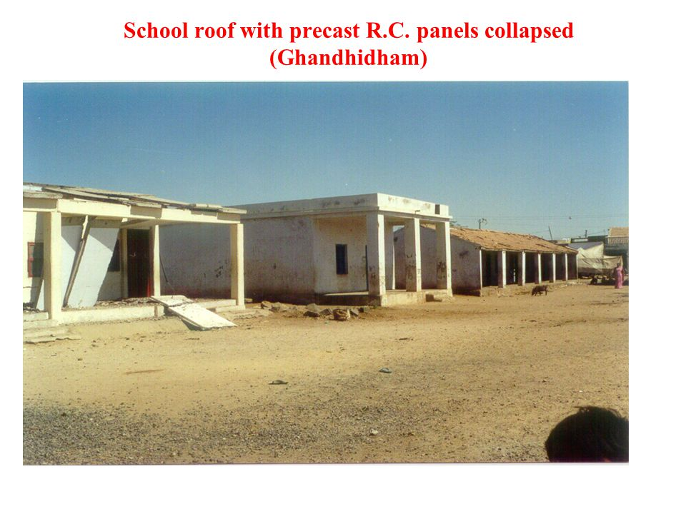 School roof with precast R.C. panels collapsed (Ghandhidham)