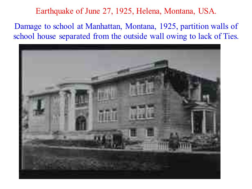 Earthquake of June 27, 1925, Helena, Montana, USA.