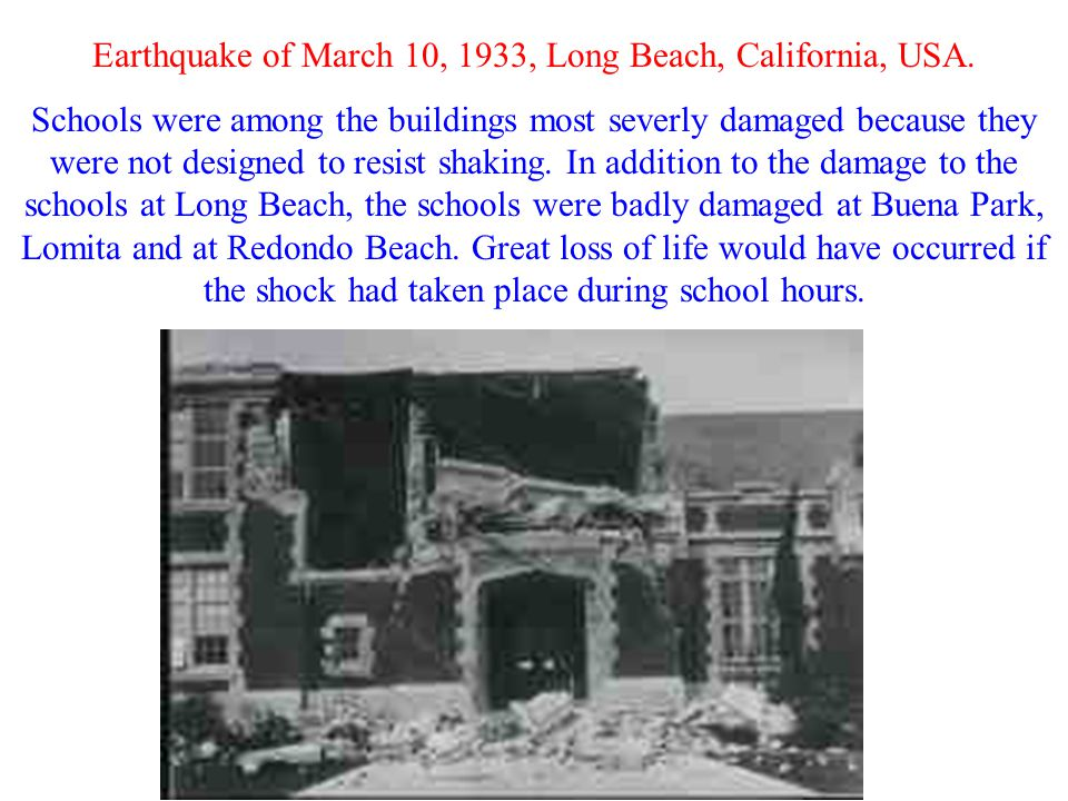 Earthquake of March 10, 1933, Long Beach, California, USA.