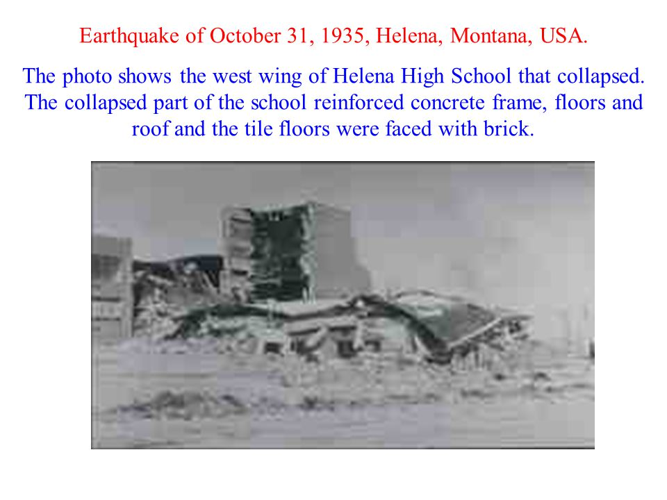 Earthquake of October 31, 1935, Helena, Montana, USA.