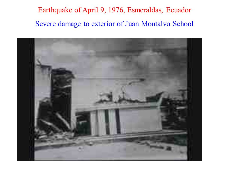 Earthquake of April 9, 1976, Esmeraldas, Ecuador