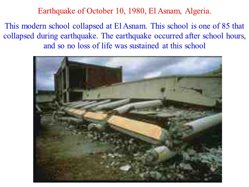 Earthquake of October 10, 1980, El Asnam, Algeria.
