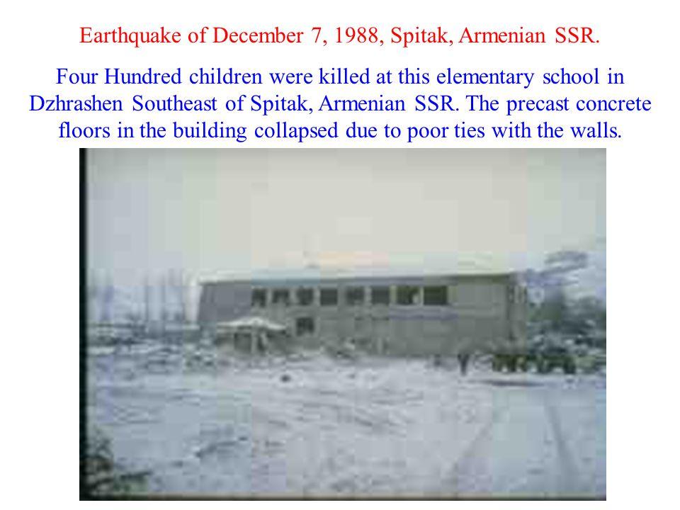 Earthquake of December 7, 1988, Spitak, Armenian SSR.