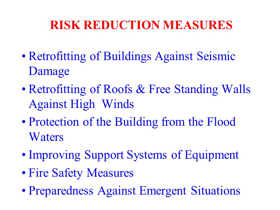 RISK REDUCTION MEASURES
