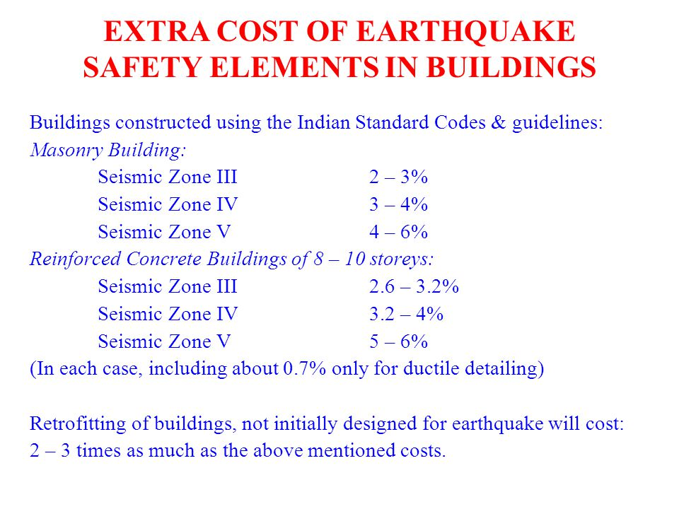 EXTRA COST OF EARTHQUAKE SAFETY ELEMENTS IN BUILDINGS