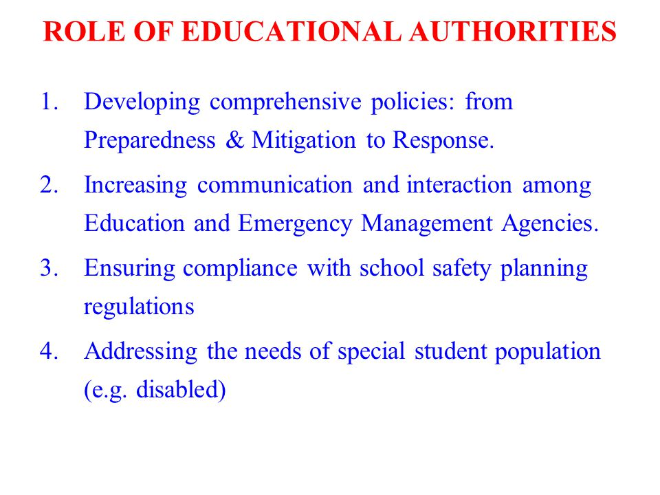 ROLE OF EDUCATIONAL AUTHORITIES