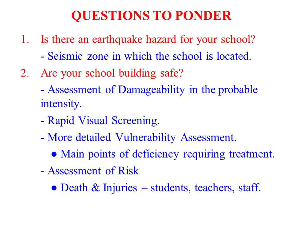 QUESTIONS TO PONDER Is there an earthquake hazard for your school
