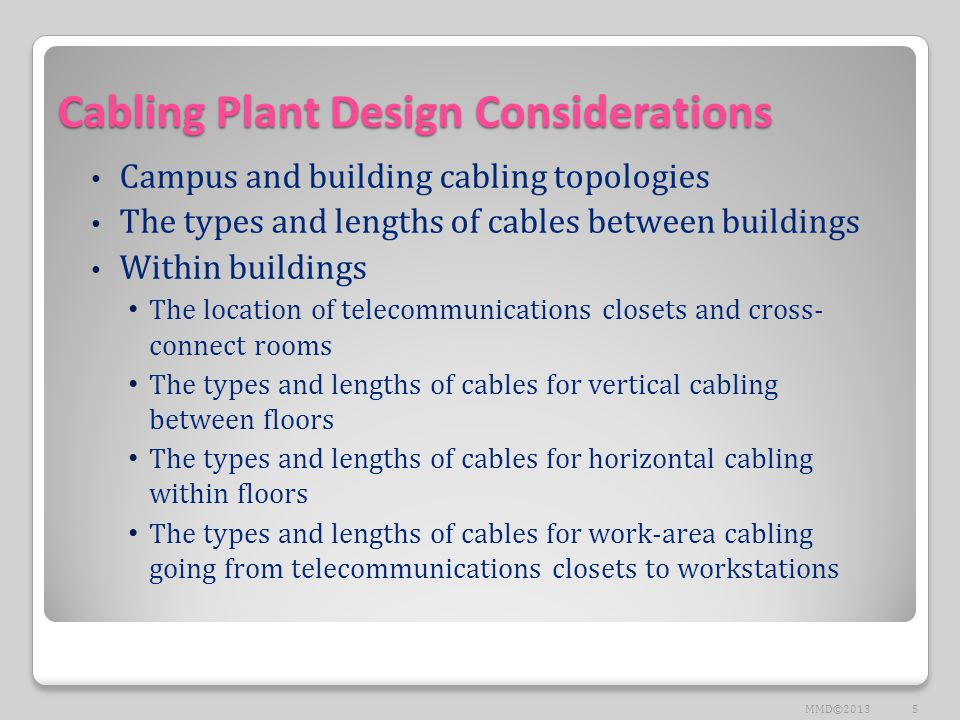 Cabling Plant Design Considerations