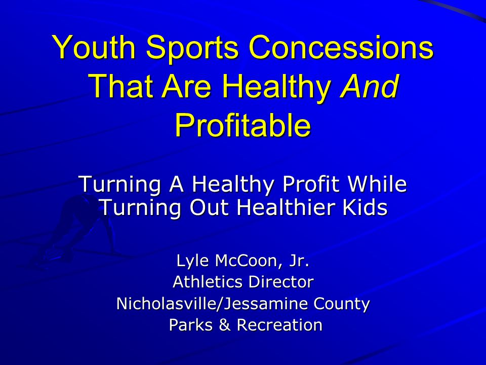 Youth Sports Concessions That Are Healthy And Profitable