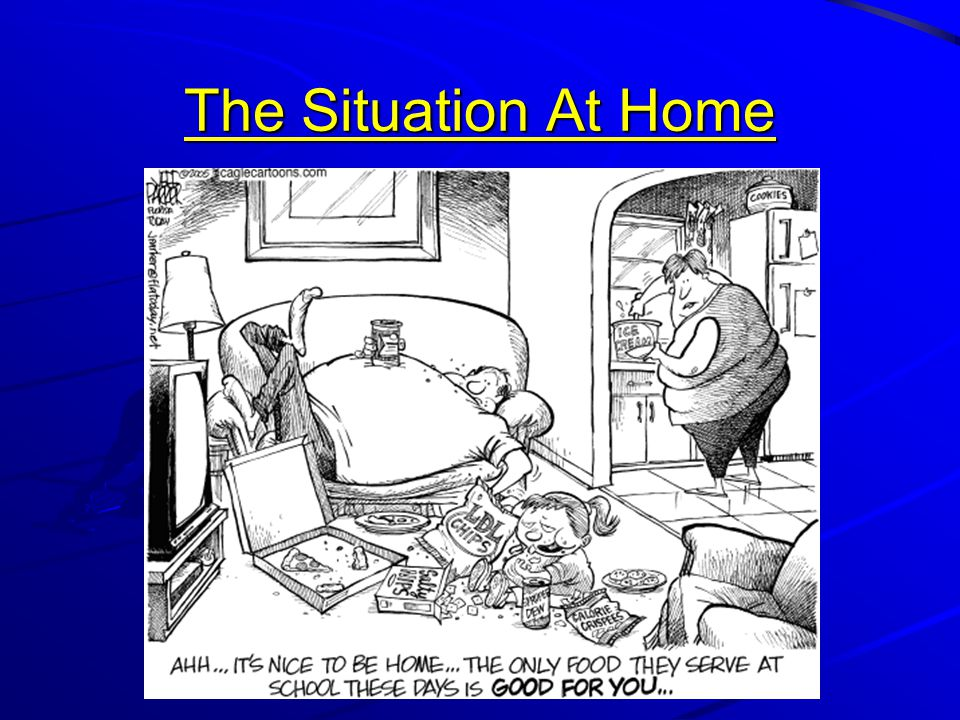 The Situation At Home