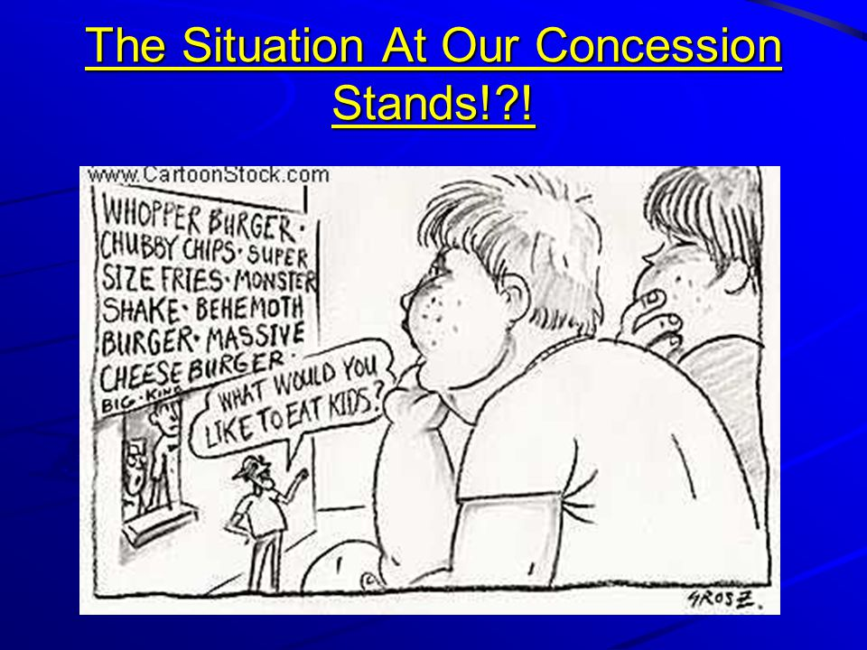 The Situation At Our Concession Stands! !