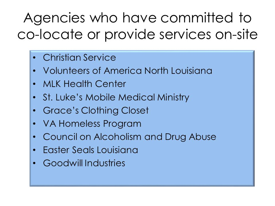 Agencies who have committed to co-locate or provide services on-site