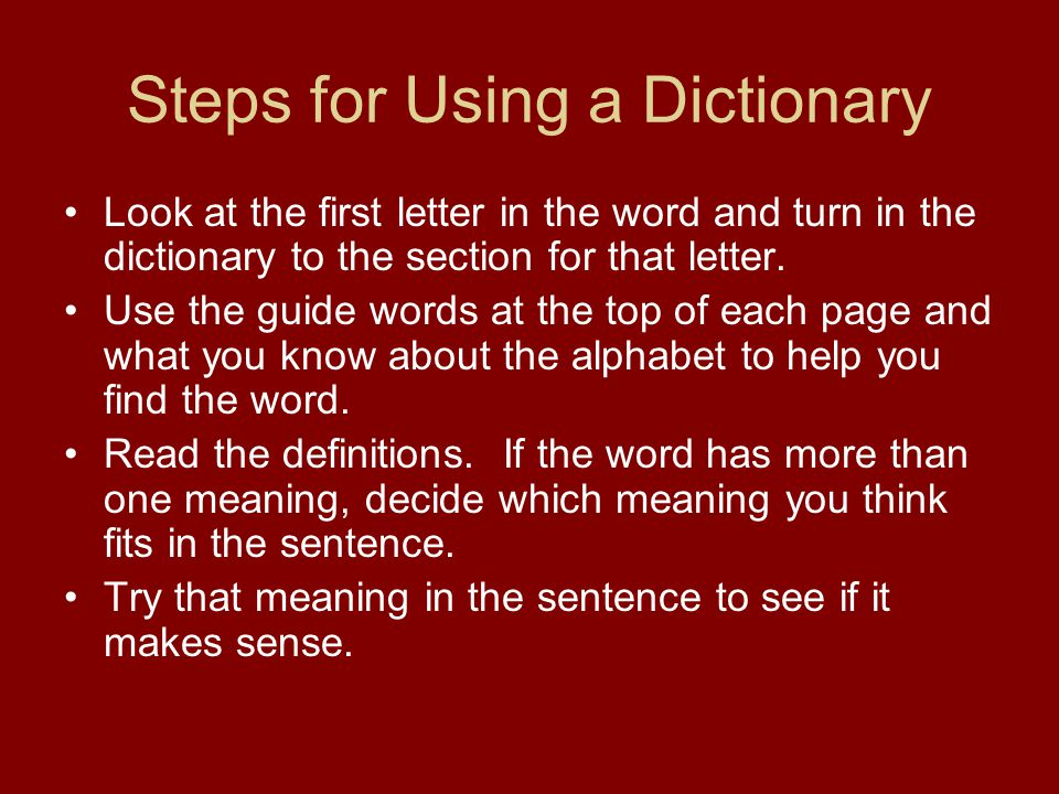 Steps for Using a Dictionary