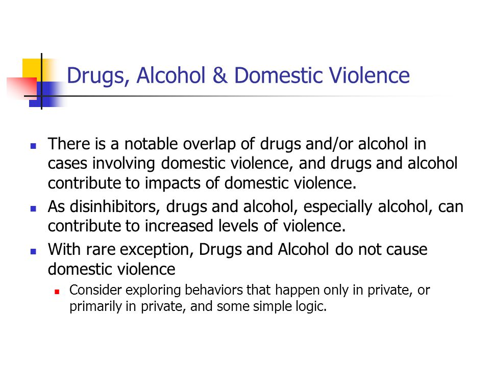 Drugs, Alcohol & Domestic Violence