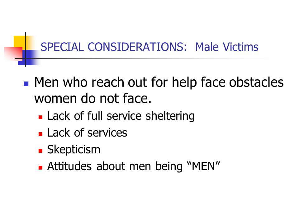 SPECIAL CONSIDERATIONS: Male Victims