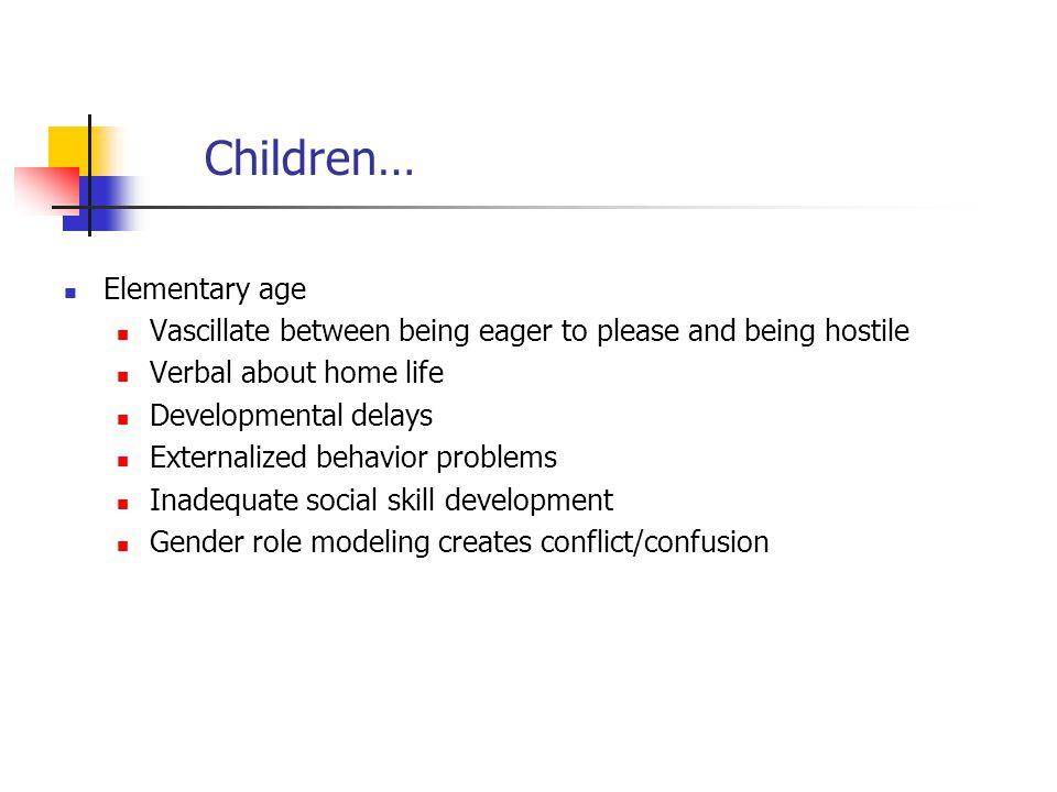 Children… Elementary age