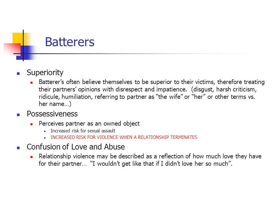 Batterers Superiority Possessiveness Confusion of Love and Abuse