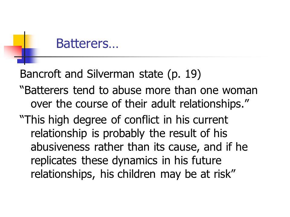 Batterers…