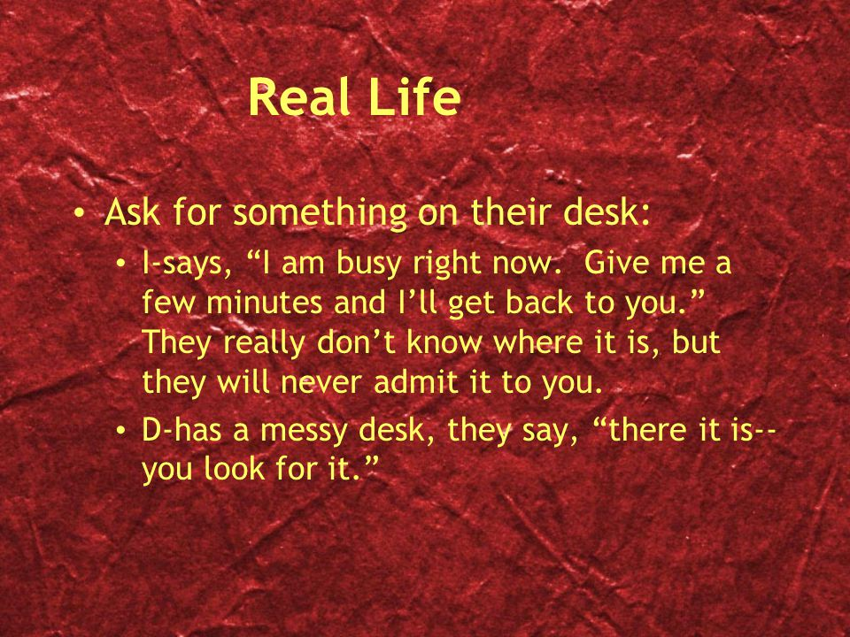 Real Life Ask for something on their desk: