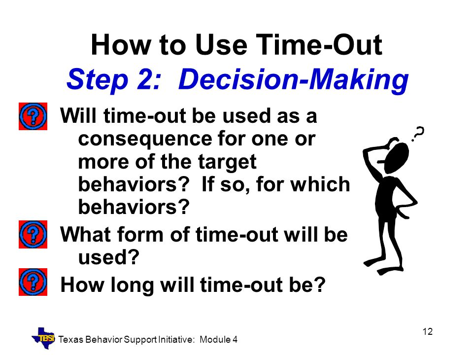 How to Use Time-Out Step 2: Decision-Making