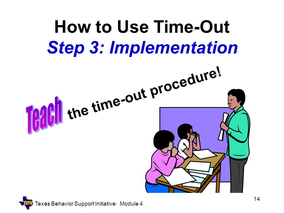 How to Use Time-Out Step 3: Implementation