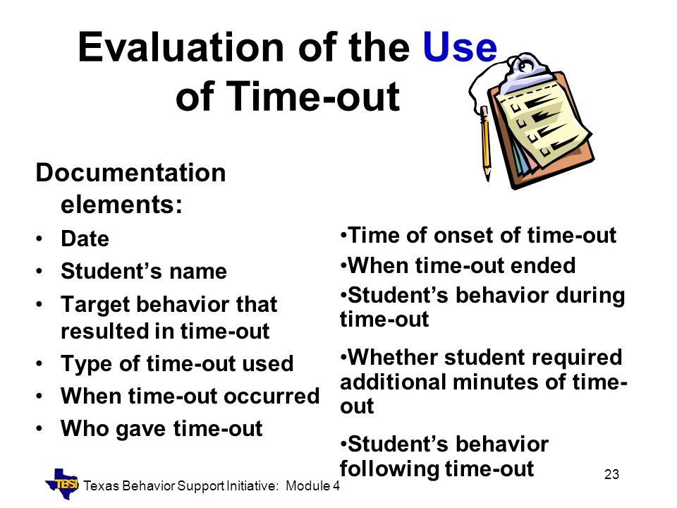 Evaluation of the Use of Time-out
