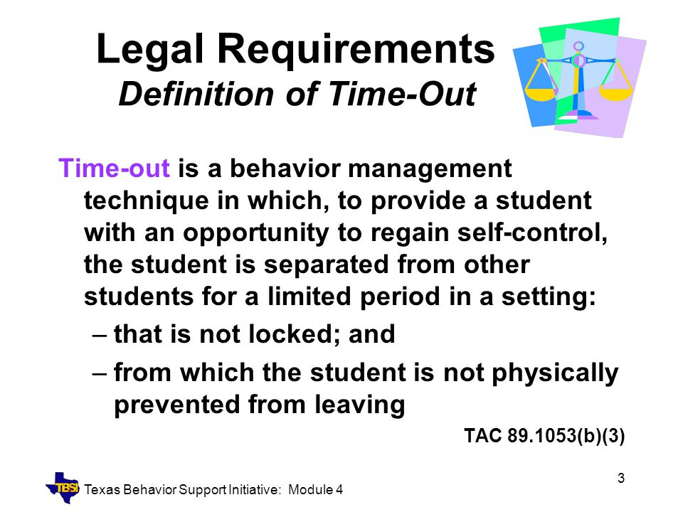 Legal Requirements Definition of Time-Out