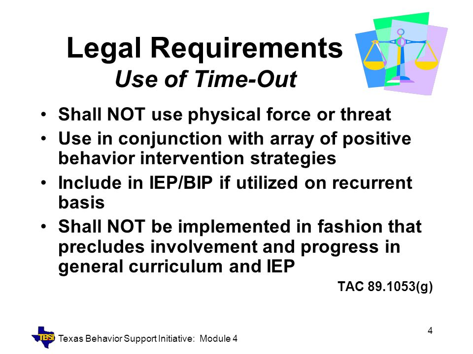 Legal Requirements Use of Time-Out