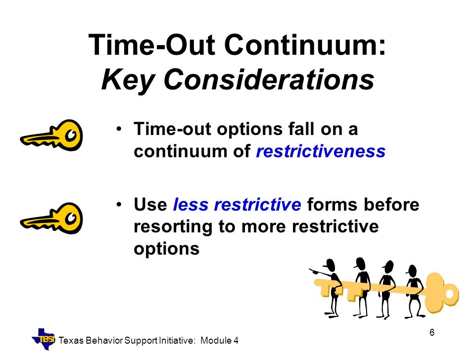 Time-Out Continuum: Key Considerations