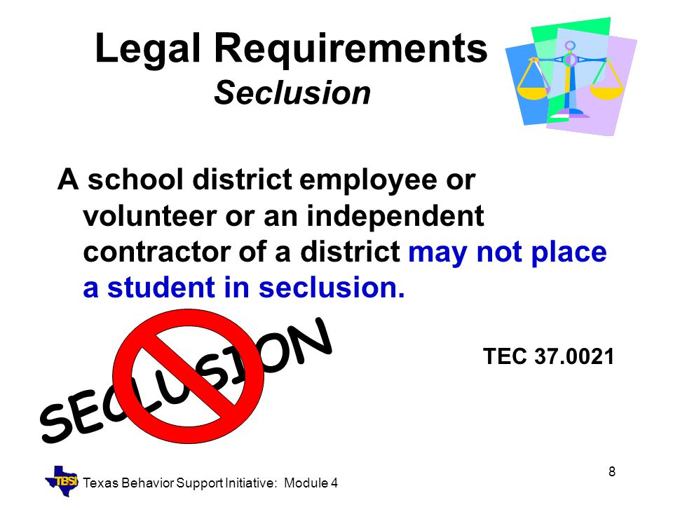 Legal Requirements Seclusion