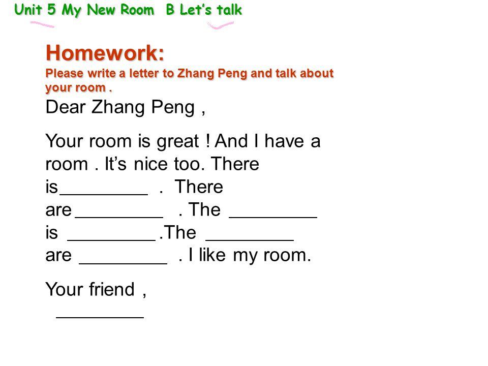 Homework: Dear Zhang Peng ,