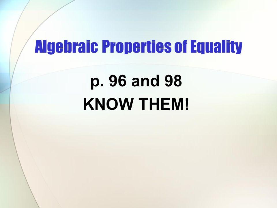 Algebraic Properties of Equality