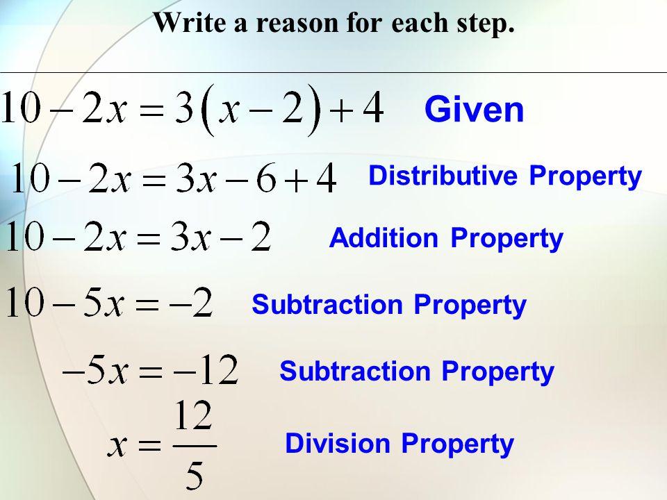 Write a reason for each step.