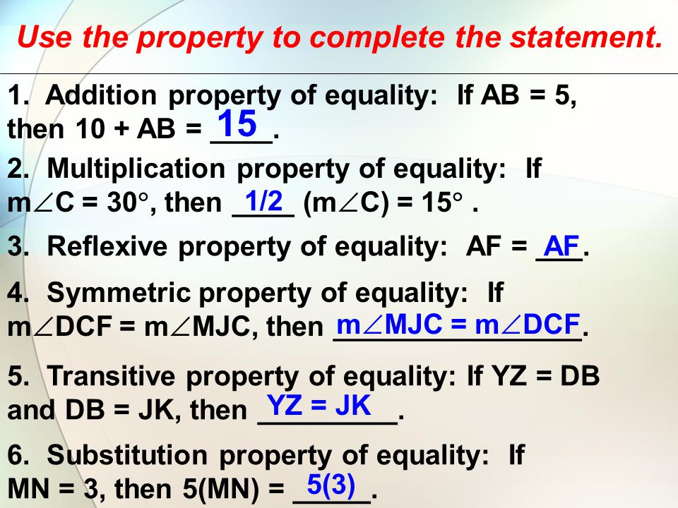 Use the property to complete the statement.