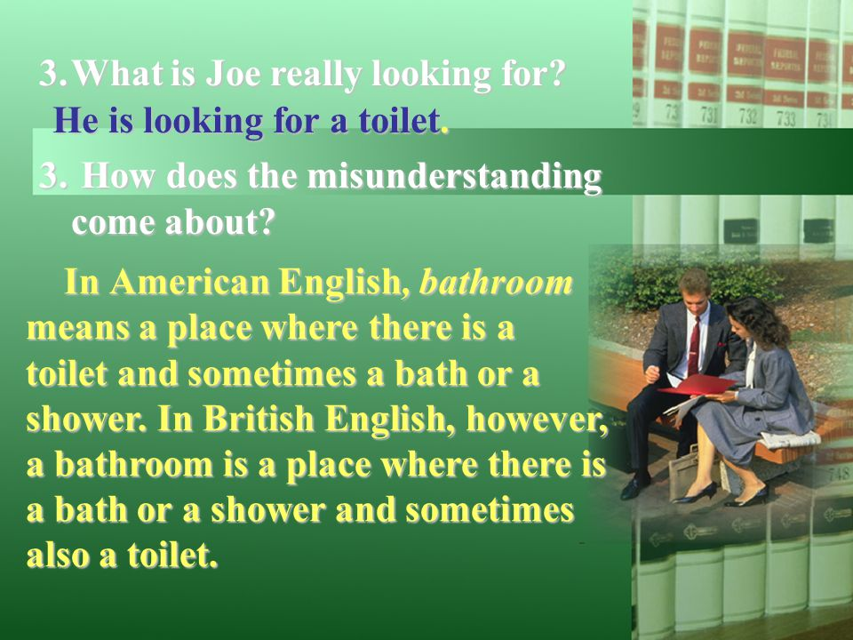 What is Joe really looking for