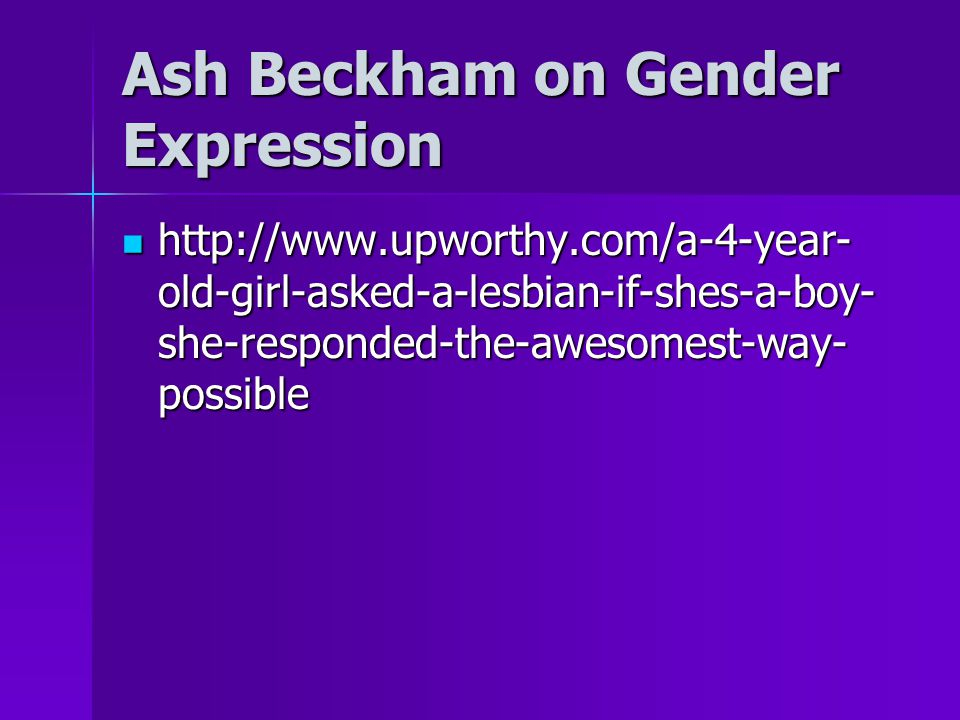 Ash Beckham on Gender Expression