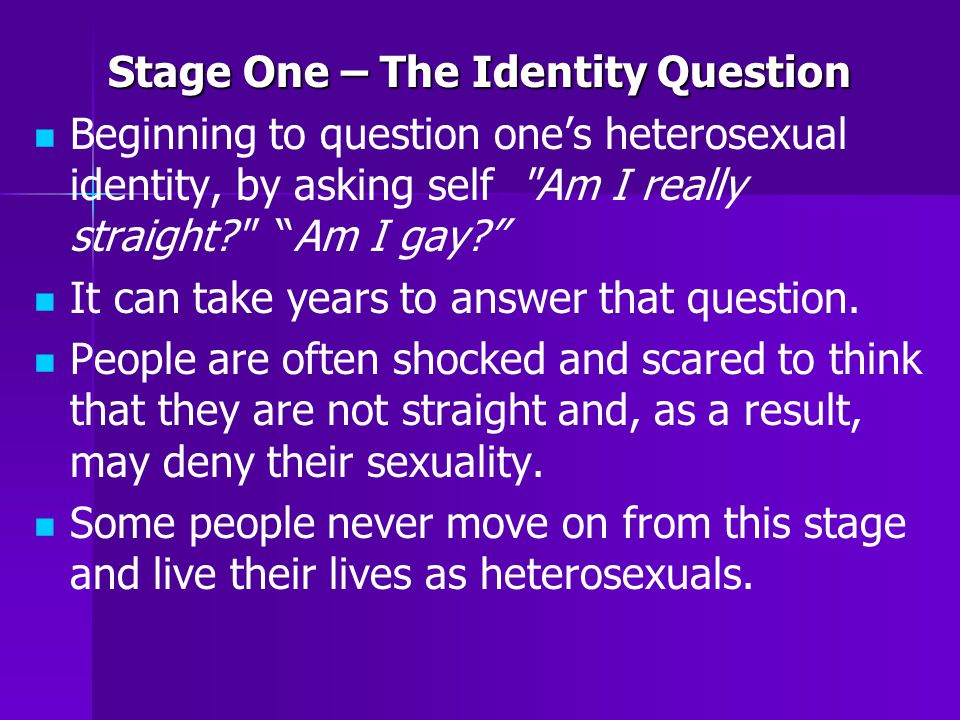 Stage One – The Identity Question