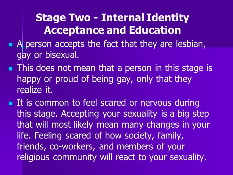 Stage Two - Internal Identity Acceptance and Education