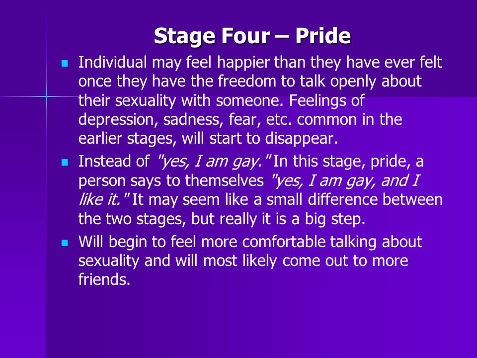 Stage Four – Pride