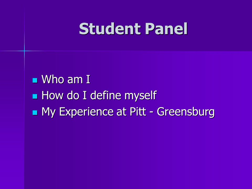 Student Panel Who am I How do I define myself