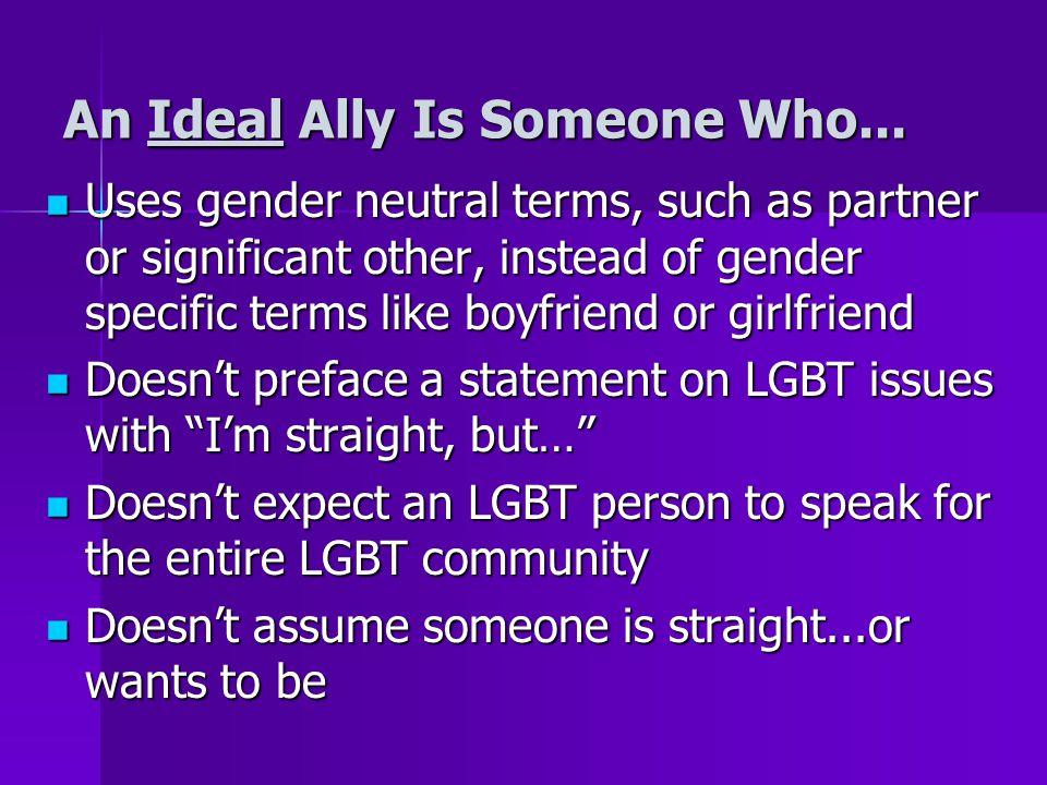 An Ideal Ally Is Someone Who...