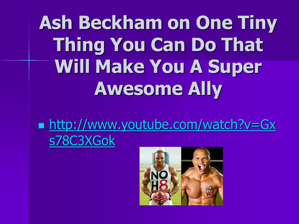 Ash Beckham on One Tiny Thing You Can Do That Will Make You A Super Awesome Ally