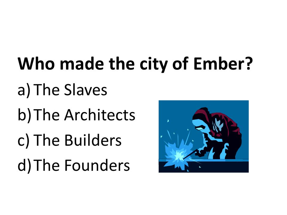 Who made the city of Ember