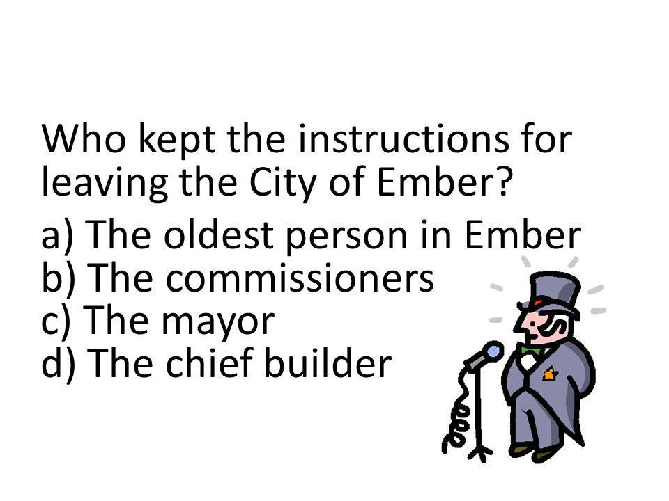 Who kept the instructions for leaving the City of Ember