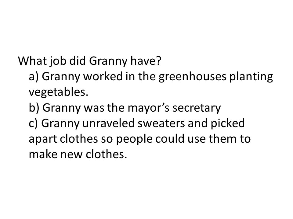 What job did Granny have