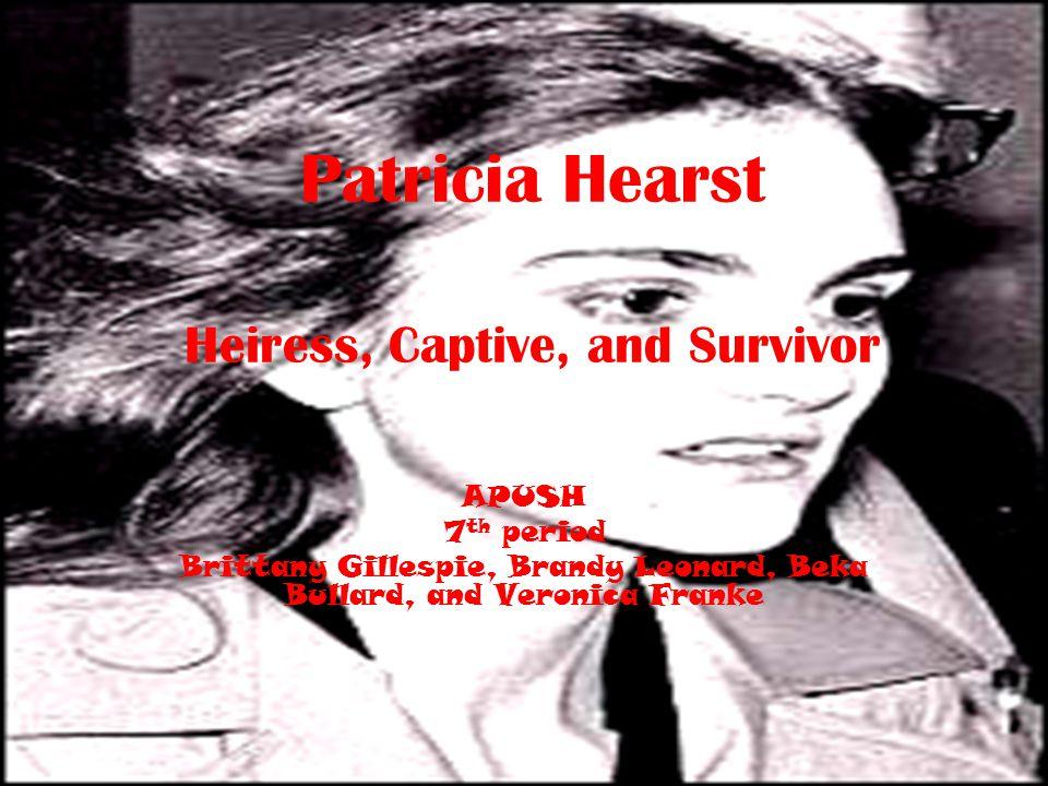 Patricia Hearst Heiress, Captive, and Survivor