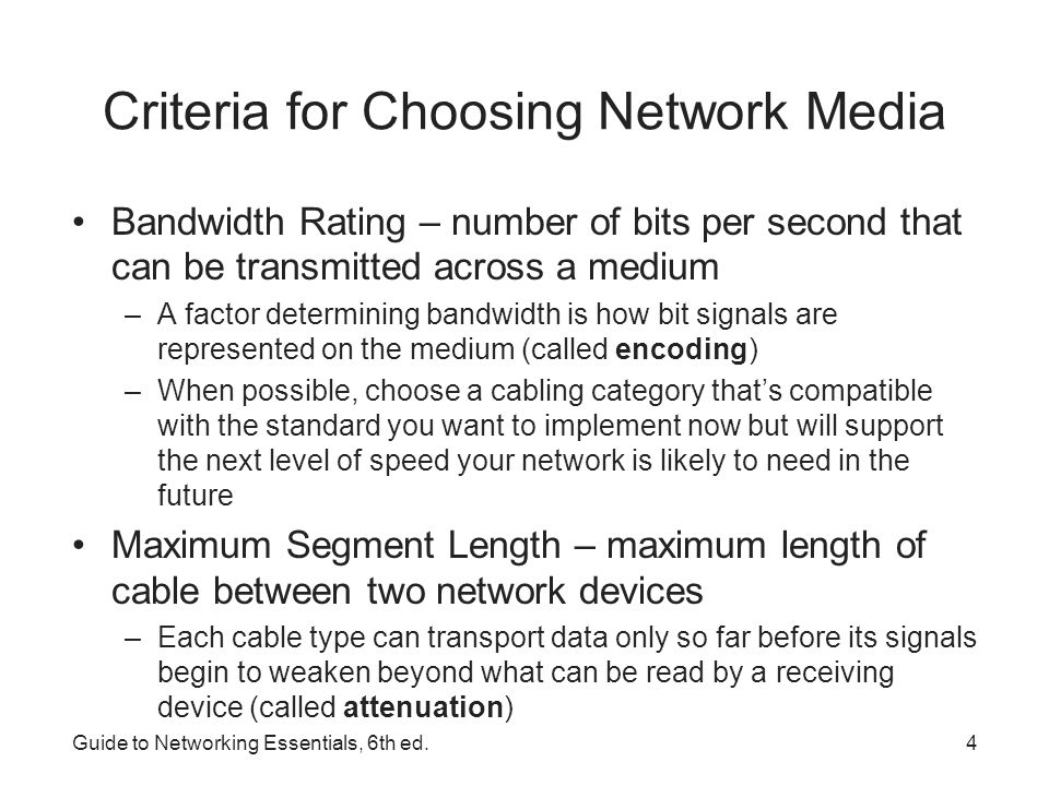 Criteria for Choosing Network Media
