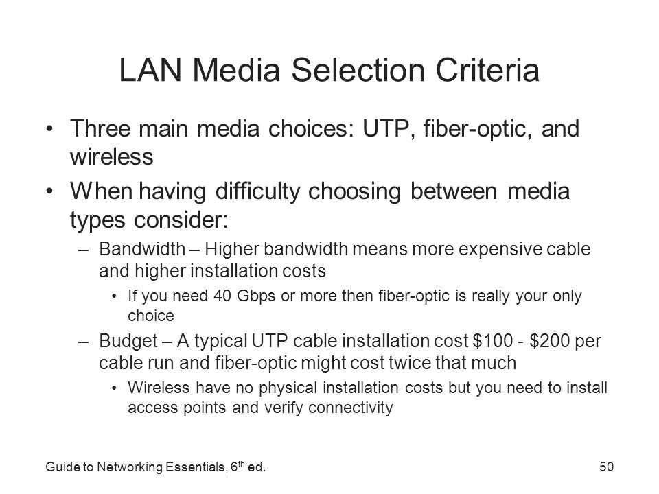 LAN Media Selection Criteria