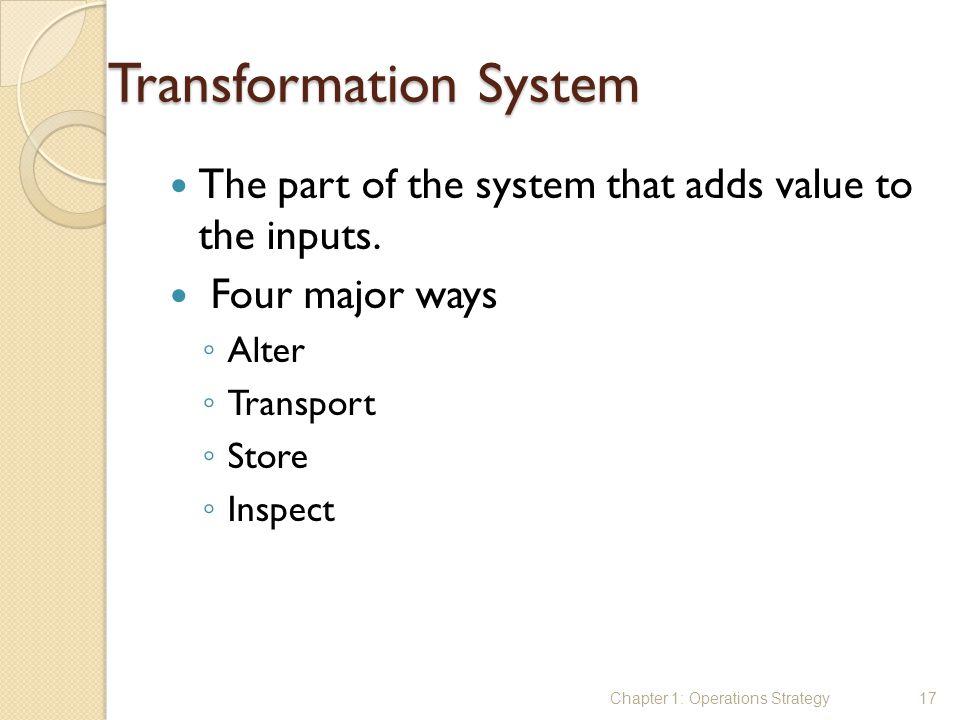 Transformation System
