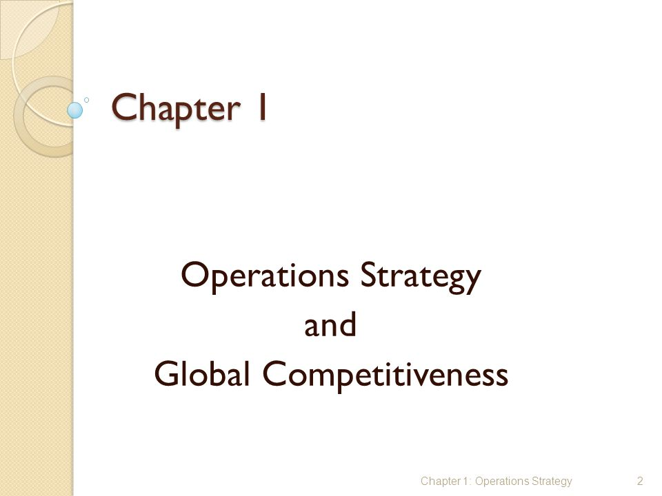 Operations Strategy and Global Competitiveness